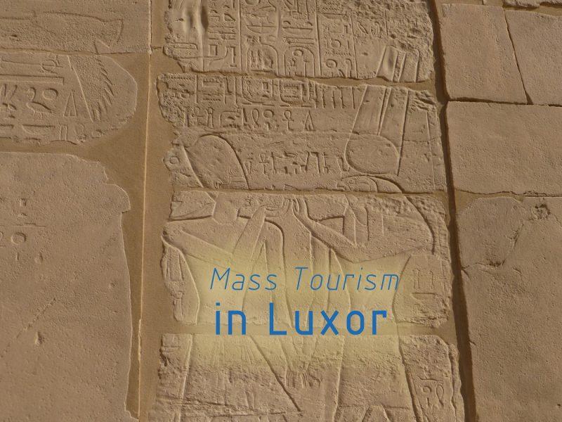 Mass tourism luxor egypt